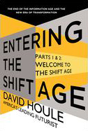 Entering the Shift Age - Welcome to the Shift Age