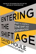 The Shift Age Generations