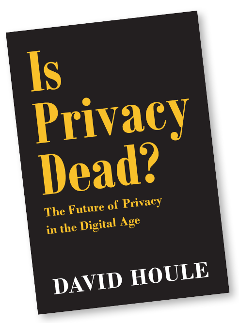 Is Privacy Dead? The Future of Privacy in the Digital Age