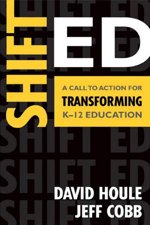 Shift Ed A Call To Action for Transforming K-12 Education